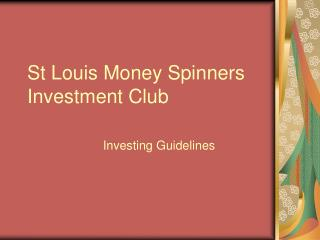 St Louis Money Spinners Investment Club