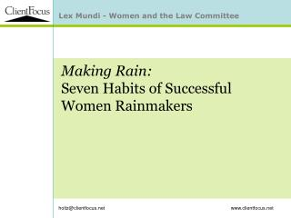 Making Rain: Seven Habits of Successful Women Rainmakers