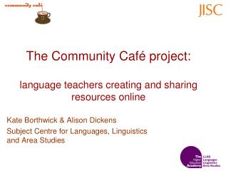 The Community Café project: language teachers creating and sharing resources online