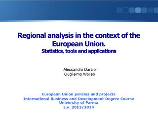 Regional analysis in the context of the European Union.  Statistics, tools and applications