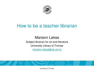 How to be a teacher librarian
