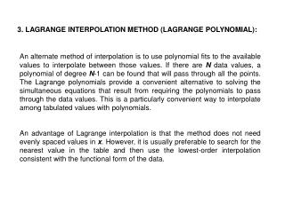 3. LAGRANGE INTERPOLATION METHOD (LAGRANGE POLYNOMIAL):