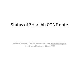 Status of ZH->llbb CONF note