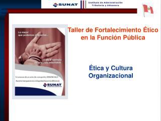 Ética y Cultura Organizacional