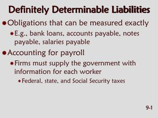 Definitely Determinable Liabilities