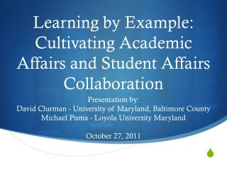 Learning by Example: Cultivating Academic Affairs and Student Affairs Collaboration