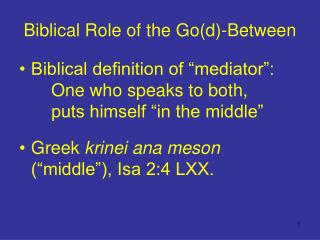 Biblical Role of the Go(d)-Between