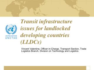 Transit infrastructure issues for landlocked developing countries (LLDCs)