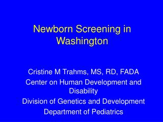 Newborn Screening in Washington