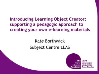Kate Borthwick Subject Centre LLAS