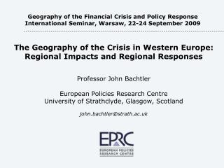 The  Geography of the Crisis in Western Europe : Regional Impacts and Regional Responses
