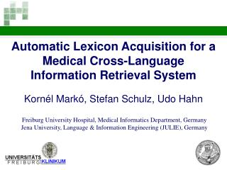 Automatic Lexicon Acquisition for a Medical Cross-Language  Information Retrieval System