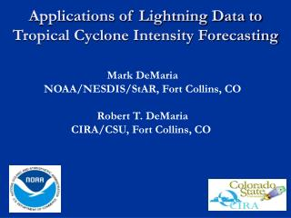 Applications of Lightning Data to Tropical Cyclone Intensity Forecasting