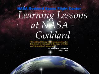 Learning Lessons at NASA -Goddard