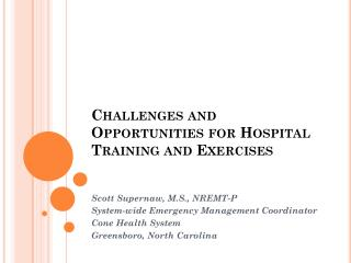 Challenges and Opportunities for Hospital Training and  Exercises