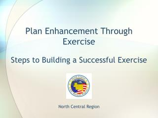 Plan Enhancement Through Exercise