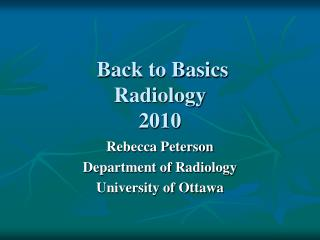 Back to Basics Radiology 2010