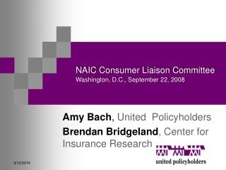 NAIC Consumer Liaison Committee Washington, D.C., September 22, 2008