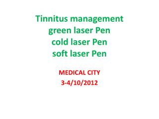 Tinnitus management green laser Pen cold laser Pen soft laser Pen