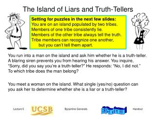 The Island of Liars and Truth-Tellers