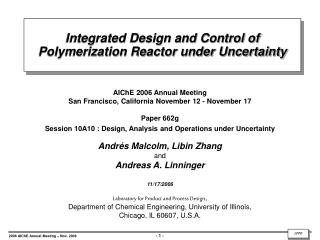 Integrated Design and Control of Polymerization Reactor under Uncertainty