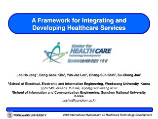 A Framework for Integrating and Developing Healthcare Services