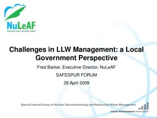 Challenges in LLW Management: a Local Government Perspective