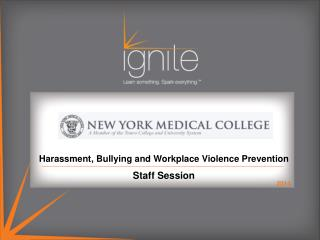 Harassment, Bullying and Workplace Violence Prevention  Staff Session