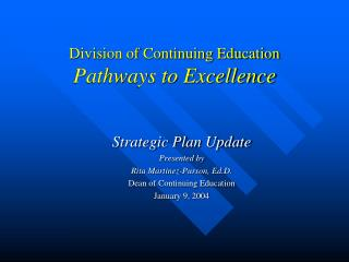 Division of Continuing Education Pathways to Excellence
