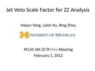Jet Veto  Scale Factor  for  ZZ  Analysis
