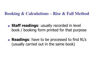 Booking & Calculations  – Rise & Fall Method