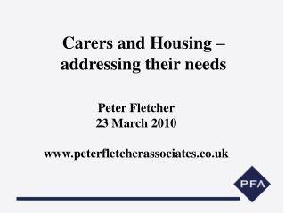 Carers and Housing – addressing their needs