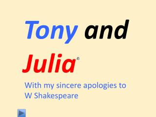 Tony  and  Julia