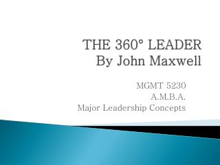 THE 360° LEADER By John Maxwell