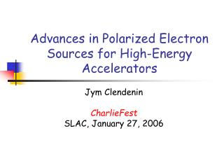 Advances in Polarized Electron Sources for High-Energy Accelerators