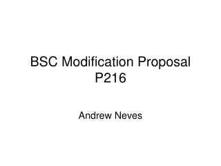 BSC Modification Proposal P216