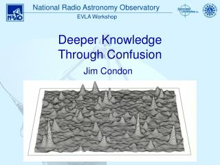 Deeper Knowledge  Through Confusion