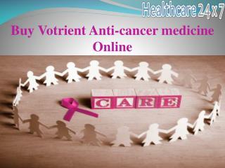 Buy Votrient anticancer medicine online