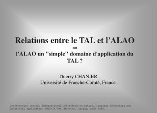 "Relations entre le TAL et l'ALAO ou l'ALAO un ""simple"" domaine d'application du TAL ?"