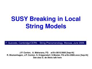 SUSY Breaking in Local String Models