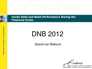 Inside Debt and Bank Performance During the Financial Crisis
