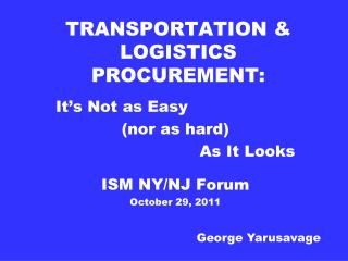 TRANSPORTATION & LOGISTICS PROCUREMENT: