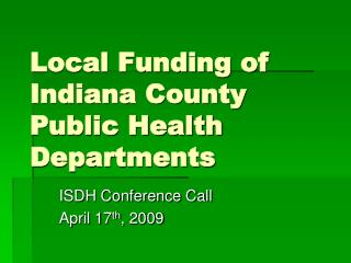 Local Funding of Indiana County Public Health Departments