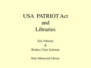 USA  PATRIOT Act  and  Libraries
