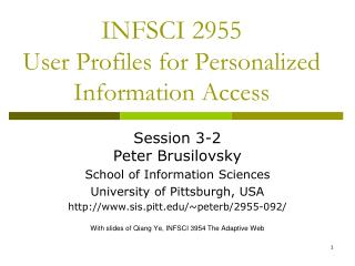 INFSCI 2955 User Profiles for Personalized Information Access