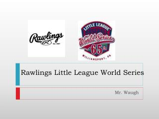 Rawlings Little League World Series