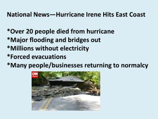 National News—Hurricane Irene Hits East Coast *Over 20 people died from hurricane