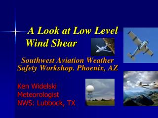A Look at Low Level       Wind Shear