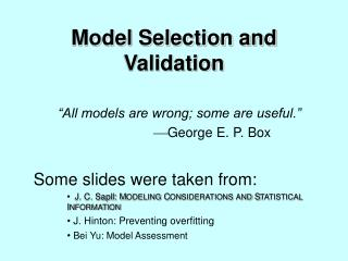 Model Selection and Validation
