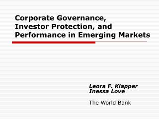 Corporate Governance,  Investor Protection, and  Performance in Emerging Markets